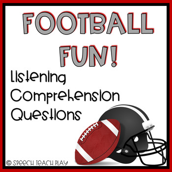 Factual Football Fun! Listening Comprehension/WH questions