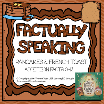 Factually Speaking Pancakes and French Toast Addition Facts 0-12
