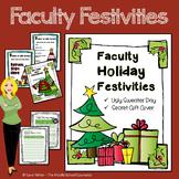 Faculty Holiday Festivities