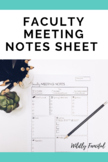 Faculty Meeting To Do List and Notes Sheet