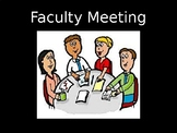 Faculty Meeting PowerPoint