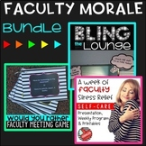 Faculty Morale Bundle