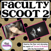 Trauma Informed School: Faculty Scoot 2