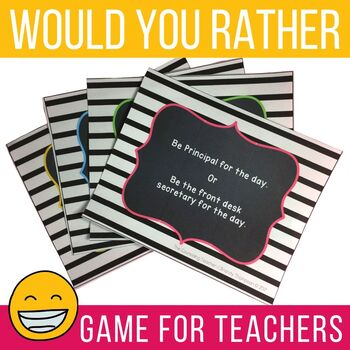 Teacher and Staff Morale Game Would You Rather
