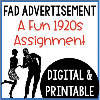 Fad Advertisement: A 1920's Assignment