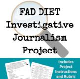 Fad Diet Investigative Journalism Project