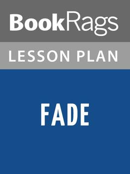 Fade Lesson Plans