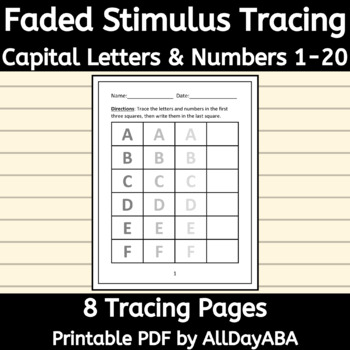 Faded Stimulus - Tracing Letters and Numbers - Writing Practice - by AllDayABA