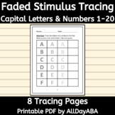 Faded Stimulus - Tracing Letters and Numbers - Writing Pra