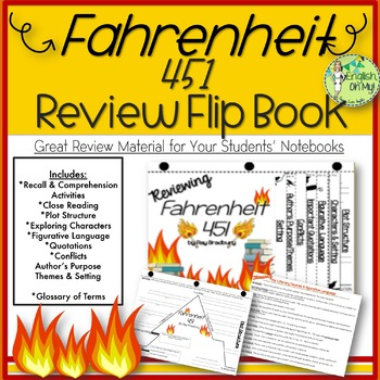 Fahrenheit 451-Reviewing Characters, Plot, Conflicts-{Flip Book}