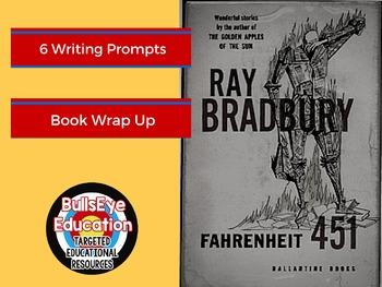 Fahrenheit 451: 6 Writing Prompts