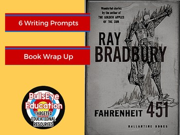 Fahrenheit 451: 6 Writing Prompts