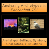 Fahrenheit 451: Analyzing Archetypes Activity Set