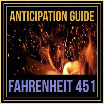Fahrenheit 451 Anticipation Guide/Pre-Reading Socratic Seminar