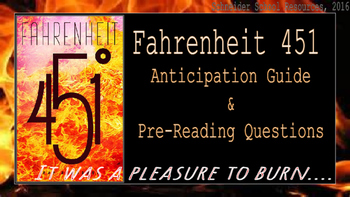 Fahrenheit 451: Anticipation Guide and Pre-Reading Questions