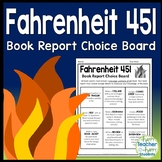 Fahrenheit 451 Book Report Project: Students Pick from 9 Activities!