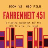 Fahrenheit 451 Book vs. Movie Graphic Organizer