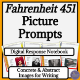Fahrenheit 451 Digital Writer's Notebook with Picture Prompts