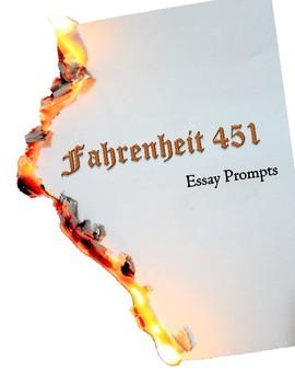 Fahrenheit  Essay Prompts By Heidi Litwiler  Tpt Fahrenheit  Essay Prompts