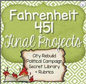 Fahrenheit 451 Final Projects