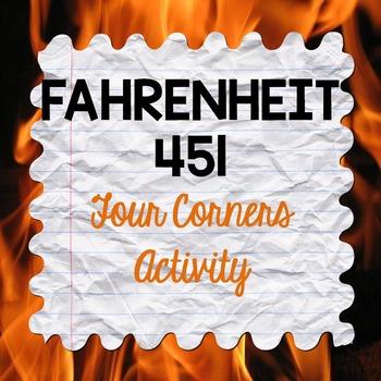 Fahrenheit 451 Four Corners Activity