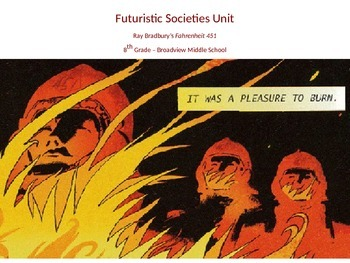 Fahrenheit 451 Futuristic Societies Mini-Unit CCSS