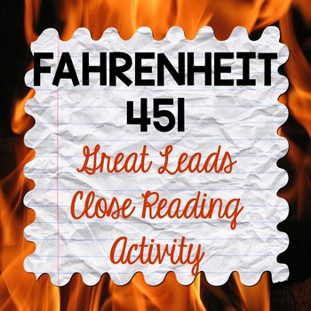 Fahrenheit 451 Great Leads Close Reading Activity