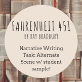 Fahrenheit 451 Narrative Writing Task