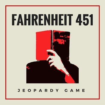 Fahrenheit 451 Novel Review Game | Fun Activity