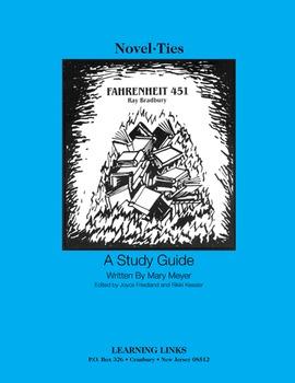 Fahrenheit 451 - Novel-Ties Study Guide