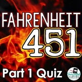 Fahrenheit 451 Part 1 Reading Quiz