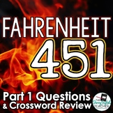 Fahrenheit 451 Part 1 Study Guide Questions and Comprehension Crossword Puzzle