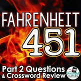 Fahrenheit 451 Part 2 Study Guide Questions and Comprehension Crossword Puzzle
