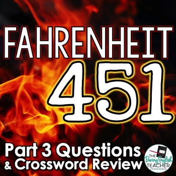 Fahrenheit 451 Part 3 Study Guide Questions and Comprehens