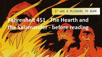 Fahrenheit 451 Part I: The Hearth and the Salamander - before reading