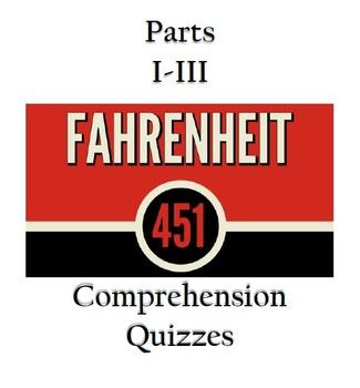 Fahrenheit 451 Parts I-III Quizzes