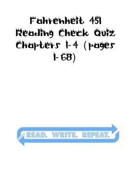 Fahrenheit 451 Quiz Chapters 1-4/Pages 1-68