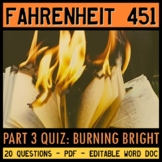 Fahrenheit 451 Quiz Part 3 (Burning Bright)
