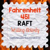Fahrenheit 451 RAFT Writing Activity