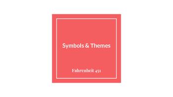 Fahrenheit 451 (Ray Bradbury) Symbols and Themes