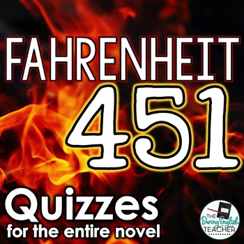 Fahrenheit 451: Reading Quizzes for the Entire Novel