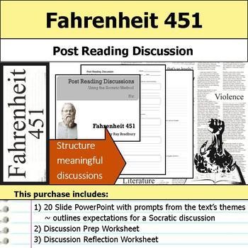 Fahrenheit 451 - Socratic Method - Post Reading Discussions