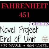 Fahrenheit 451 Unit Project Choice of 7 plus EDITABLE rubric