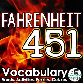 Fahrenheit 451 Vocabulary Pack: words, activities, and quizzes