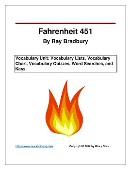 Fahrenheit 451 Vocabulary Unit: Word Lists, Chart, Quizzes, Word Searches, Keys