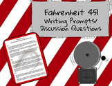Fahrenheit 451 Writing Prompts/Discussion Questions