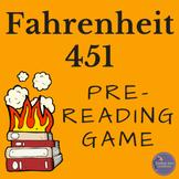 Fahrenheit 451 by Ray Bradbury Anticipation Game