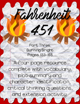 Fahrenheit 451 by Ray Bradbury Part Three: Pages 133-158 Guide