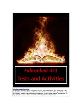 Fahrenheit 451 by Ray Bradbury Quizzes, Tests, and Analysis and Activities