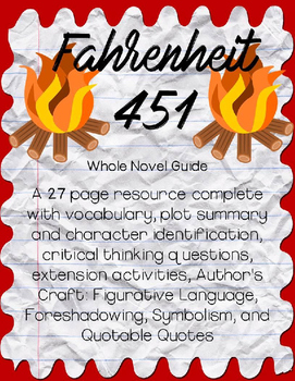 Fahrenheit 451 by Ray Bradbury Whole Novel  Guide *Bundle*
